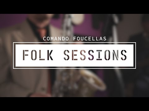Comando Foucellas - Rapariga (Folk Sessions)